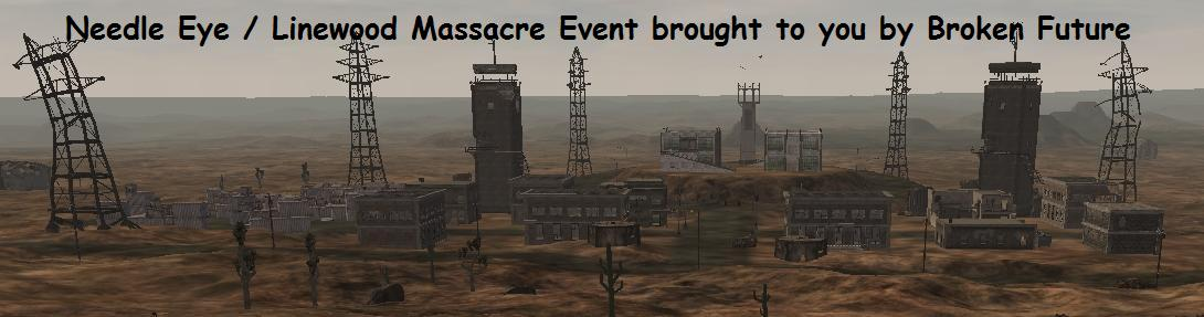 Needle_Eye_/_Linewood_Massacre_Event